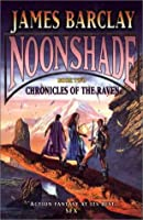 Noonshade: Chronicles of the Raven, Book Two