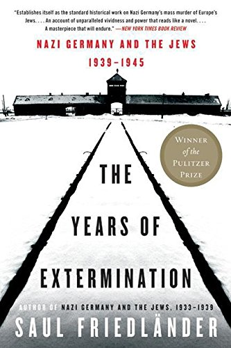 Download The Years of Extermination: Nazi Germany and the Jews, 1939-1945 0060930489