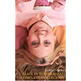 Alice: The In Wonderland Complete Collection (English Edition)