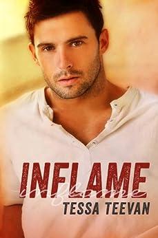 Inflame (Explosive, #3) by [Teevan, Tessa]