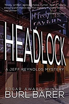 [Barer, Burl]のHeadlock (A Jeff Reynolds Mystery Book 1) (English Edition)