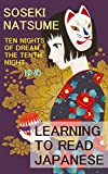 Ten Nights of Dream - The Tenth Night: Learning to Read Japanese: Elementary Reading