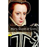 Mary Queen of Scots Level 1 Oxford Bookworms Library (English Edition)