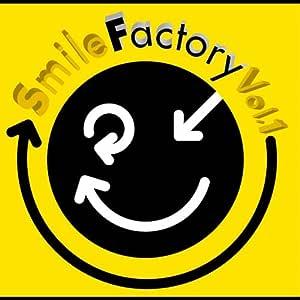 Smile Factory Vol.1