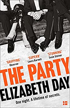 The Party: The thrilling Richard & Judy Book Club Pick 2018 by [Day, Elizabeth]