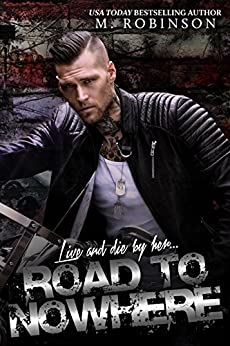 Road to Nowhere: Book One by [Robinson, M]