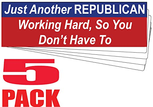 HumperBumper.com Just Another Republicanハード、So You Don't Have to - プロフェッショナルプリント アメリカ製 - 3インチ x 10インチ 5 Pack Car Magnets P57x5mag