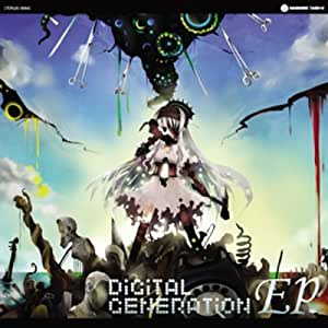 DiGiTAL GENERATiON EP