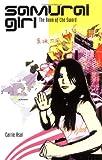 The Book of the Sword (Samurai Girl S.)