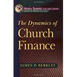 Dynamics of Church Finance, The (Ministry Dynamics for a New Century.)