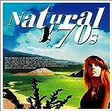 ナチュラル・セブンティーズ~Natural '70s ユーチューブ 音楽 試聴