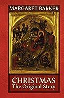Christmas: The Original Story