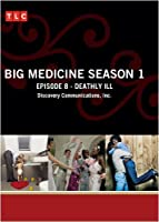 Big Medicine Season 1 - Episode 8: Deathly Ill [並行輸入品]