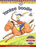 Yankee Doodle (Sing-Along Stories)