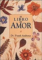 El Libro del Amor (Temas de Superacion Personal)