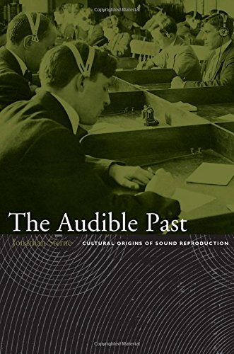 The Audible Past: Cultural Ori...