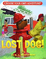 Lost Dog! (Choose Your Own Adventure)