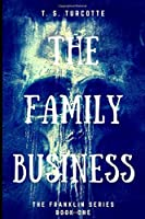The Family Business (The Franklin series)