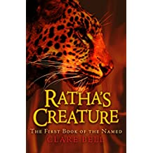 Ratha's Creature (The Named Book 1)