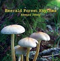 Emerald Forest Rhythms [並行輸入品]