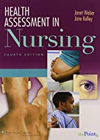 Health Assessment in Nursing 4e; Lab Manual of Health Assessment 4e; Nurses' Handbook of Health Assessment 7e Package