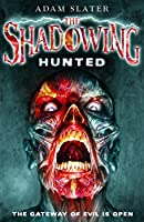 Hunted (The Shadowing)