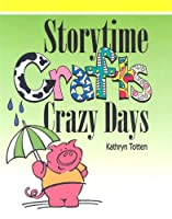 Storytime Crafts: Crazy Days