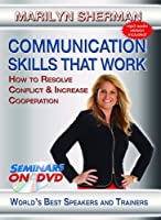 Communication Skills That Work - How to Resolve Conflict & Increase Cooperation - Personal Development DVD Training Video