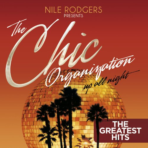 Nile Rodgers Presents: The Chi...