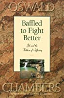 Baffled to Fight Better: Job and the Problem of Suffering