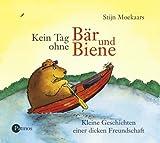Kein Tag ohne Baer und Biene. CD. . Kleine Geschichten einer dicken Freundschaft. Lesung