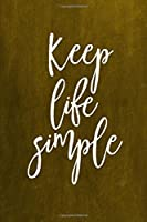 Chalkboard Journal Keep Life Simple, Yellow