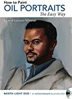 How to Paint Oil Portraits the Easy Way【DVD】 [並行輸入品]