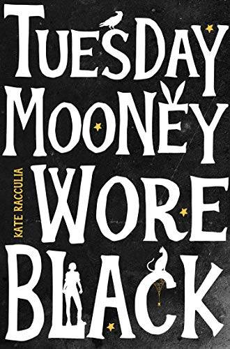 Tuesday Mooney Wore Black (English Edition)