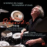 La tentation des nuages (feat. Hugues Rousé, Sébastien Dochy, Jean-Christophe Cholet, Xavier Mertian)