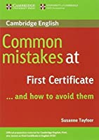 Common Mistakes at First Certificate... and How to Avoid Them by Susanne Tayfoor(2004-04-26)