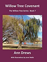 Willow Tree Covenant: Book 7