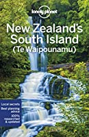 Lonely Planet New Zealand's South Island (Te Waipounamu) (Lonely Planet Travel Guide)