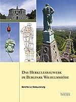 Das Herkulesbauwerk im Bergpark Wilhelmshoehe: Berichte zur Restaurierung
