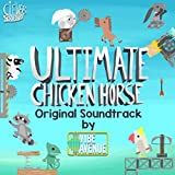 Ultimate Chicken Horse (Original Soundtrack)