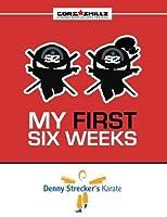 Denny Strecker's Karate Core Skillz My First Six Weeks【洋書】 [並行輸入品]
