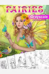 Fairies. GRAYSCALE Coloring Book: Coloring Book for Adults ペーパーバック