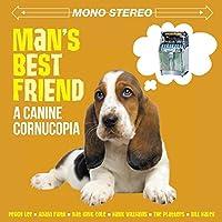 MAN'S BEST FRIEND A CANINE CORNUCOPIA