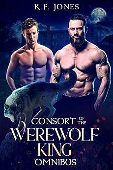 Consort of the Werewolf King by [Jones, K.F.]