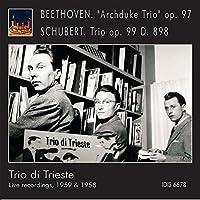 ベートーヴェン : ピアノ三重奏曲 第7番 「大公」 | シューベルト : ピアノ三重奏曲 第1番 (Beethoven : ''Archduke Trio'' op.97 | Schubert : Trio op.99 D.898 / Trio di Trieste) (Live recordings, 1959 & 1958) [輸入盤]