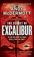 The Secret of Excalibur: A Novel (Nina Wilde and Eddie Chase)