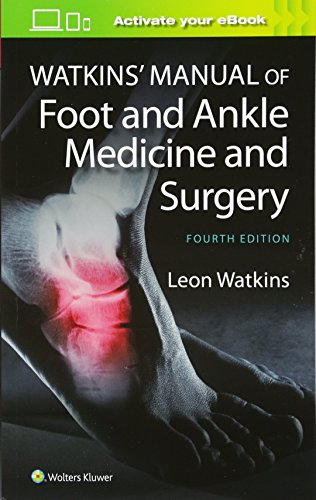 Download Watkins' Manual of Foot and Ankle Medicine and Surgery 1451186673