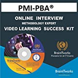 PMI-PBA® ONLINE INTERVIEW & METHODOLOGY EXPERT VIDEO LEARNING SUCCESS KIT