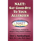 NAET: Say Good-Bye to Your Allergies (Say Good-Bye To...)
