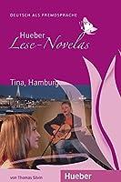 Hueber Lese-Novelas: Tina, Hamburg - Leseheft